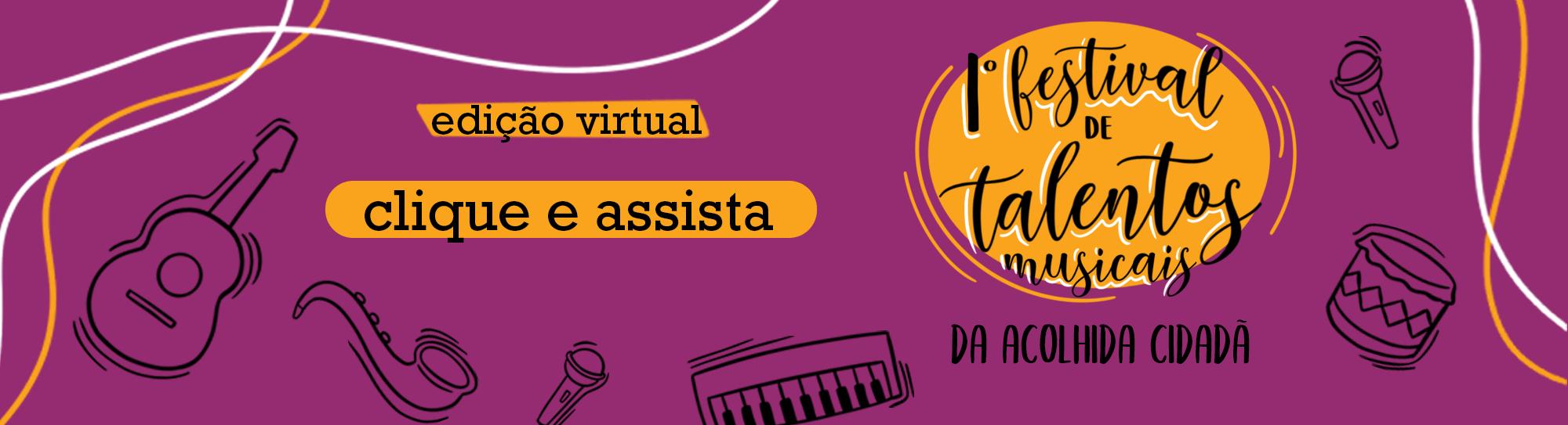 1º Festival de Talentos Musicais da Acolhida Cidadã
